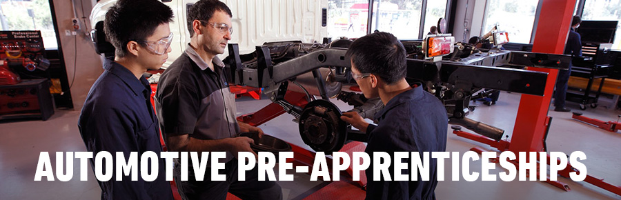 AUTOMOTIVE Pre-apprenticeships