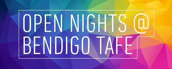 Open nights @ Bendigo TAFE