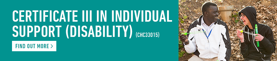 Certificate III in Individual Support (Disability) CHC33015