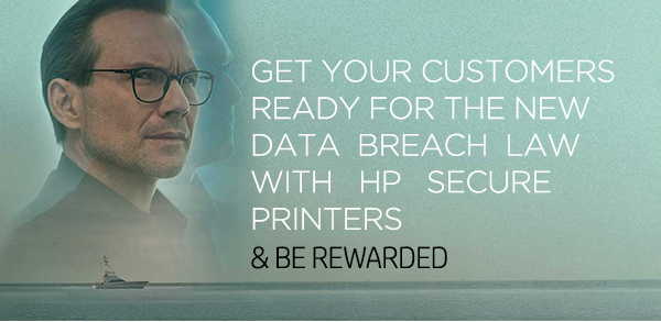get your customers ready for the new data  breach law with HP secure printers