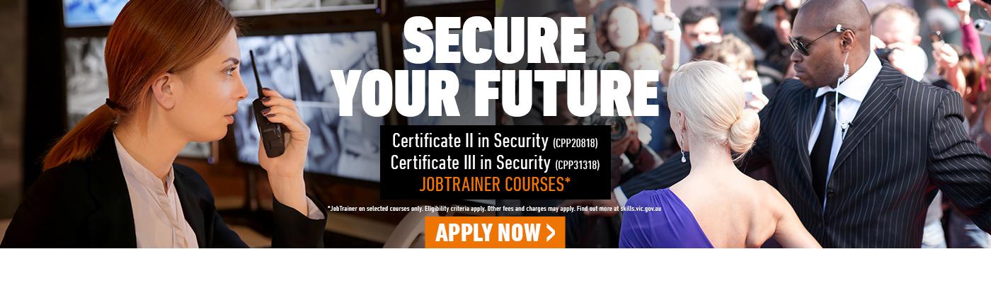 Security courses at Kangan Institute